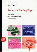 Art on the Cutting Edge A Guide to Contemporary Movements