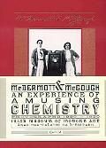 McDermott & McGough: An Experience of Amusing Chemistry: Photographs 1990-1890