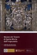 Museo del Tesoro di Santa Maria dell'Impruneta: Guida alla visita del museo e alla scoperta ...