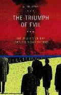 Triumph of Evil The Reality of the Usa's Cold War Victory