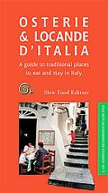 Osterie & Locande D'italia A Guide to Traditional Places to Eat and Stay in Italy