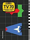 Francesco Vezzoli: TV 70: Guarda la Rai