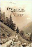 Da montagna a montagna. Mobilit e migrazioni interne nelle Alpi italiane (secoli XVII-XIX)