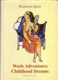 Work Adventures Childhood Dreams