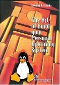 Art of Build Your Personal Operating System
