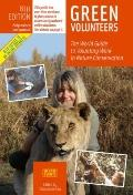 Green Volunteers, 8th Edition : The World Guide to Voluntary Work in Nature Conservation