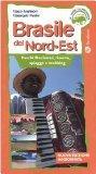 Brasile del Nord-est. Parchi nazionali, riserve, spiagge e trekking