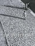 La Strada Italian Street Photography