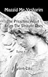 Maggid Me-Yesharim - The Preaching Angel From The Straight Ones - Tome 4 of 4