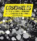 Cosengeles: Small Spontaneous Metropolis