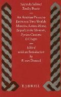 Arabian Princess Between Two Worlds Memoirs, Letters Home, Sequels to the Memoirs, Syrian Cu...