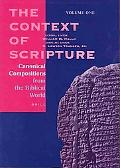 Context of Scripture Canonical Compositions from the Biblical World
