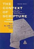 Context of Scripture Archival Documents from the Biblical World