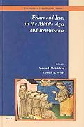 Friars and Jews in the Middle Ages and Renaissance