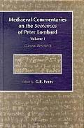 Mediaeval Commentaries on the Sentences of Peter Lombard Current Research