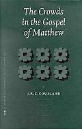 Crowds in the Gospel of Matthew
