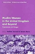 Muslim Women in the United Kingdom and Beyond Experiences and Images