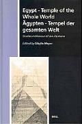 Egypt Temple of the Whole World  Studies in Honour of Jan Assmann = Agypten  Tempel Der Gesa...