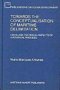 Towards the Conceptualisation of Maritime Development Legal and Technical Aspects of Politic...