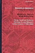 Makran, Oman, and Zanzibar Three-Terminal Cultural Corridor in the Western Indian Ocean, 179...