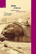 Bridge Or Barrier Religion And Violence