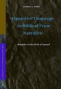 Figurative Language in Biblical Prose Narrative Metaphor in the Book of Samuel