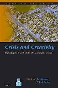 Crisis And Creativity Exploring the Wealth of the African Neighbourhood