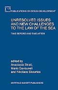 Unresolved Issues And New Challenges to the Law of the Sea Time Before And Time After