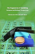 Regulation of Gambling European and National Perspectives