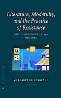 Literature and the Practice of Resistance Japanese and Taiwanese Fiction, 1960-1990