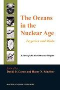 The Oceans in the Nuclear Age: Legacies and Risks