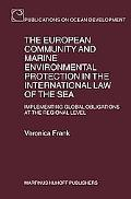 European Community and Marine Environmental Protection in the International Law of the Sea