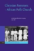 Christian Remnant - African Folk Church