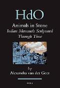 Animals in Stone: Indian Mammals Sculptured Through Time
