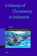 A History of Christianity in Indonesia, Vol. 35