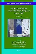 Nature and Scripture in the Abrahamic Religions: Volume I: To 1700
