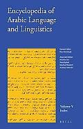 Encyclopedia of Arabic Language and Linguistics: Index Volume