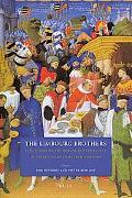 The Limbourg Brothers: Reflections on the Origins and the Legacy of Three Illuminators from ...