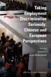 Taking Employment Discrimination Seriously: Chinese and European Perspectives