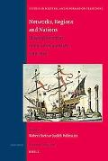Networks, Regions and Nations: Shaping Identities in the Low Countries, 1300-1650 (Studies i...