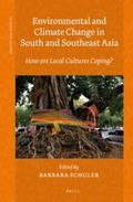 Environmental and Climate Change in South and Southeast Asia : How Are Local Cultures Coping?