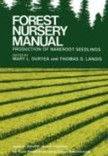 Forest Nursery Manual Production of Bareroot Seedlings