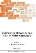 Engineering Reliability and Risk in Water Resources