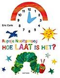 Rupsje Nooitgenoeg, hoe laat is het? (Dutch Edition)