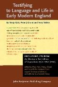 Testifying to Language and Life in Early Modern England: An electronic text edition of depos...