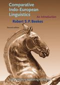 Comparative Indo-European Linguistics : An Introduction