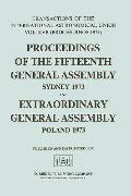 Transactions of the International Astronomical Union, Proceedings of the 15th General Assemb...