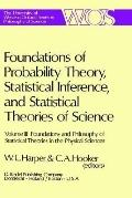Foundations and Philosophy of Statistical Theories in the Physical Sciences, Vol. 3