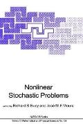 Nonlinear Stochastic Problems NATO Asi Series, Series C; Mathematical and Physical Sciences ...