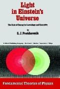 Light in Einstein's Universe The Role of Energy in Cosmology and Relativity
